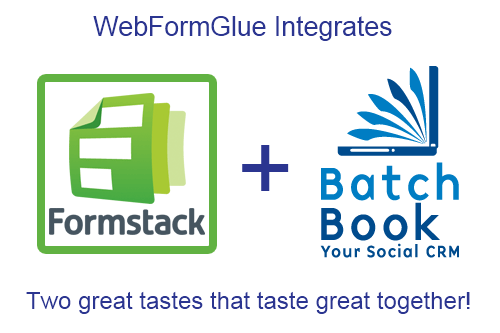 WebForm Glue offers Formstack to BatchBook Integration